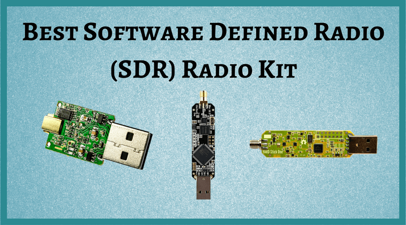 Best Software Defined Radio Radio Kit